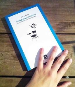 2012 Sembrando rizomas: pedagogías invisibles o el espacio del aula como discurso